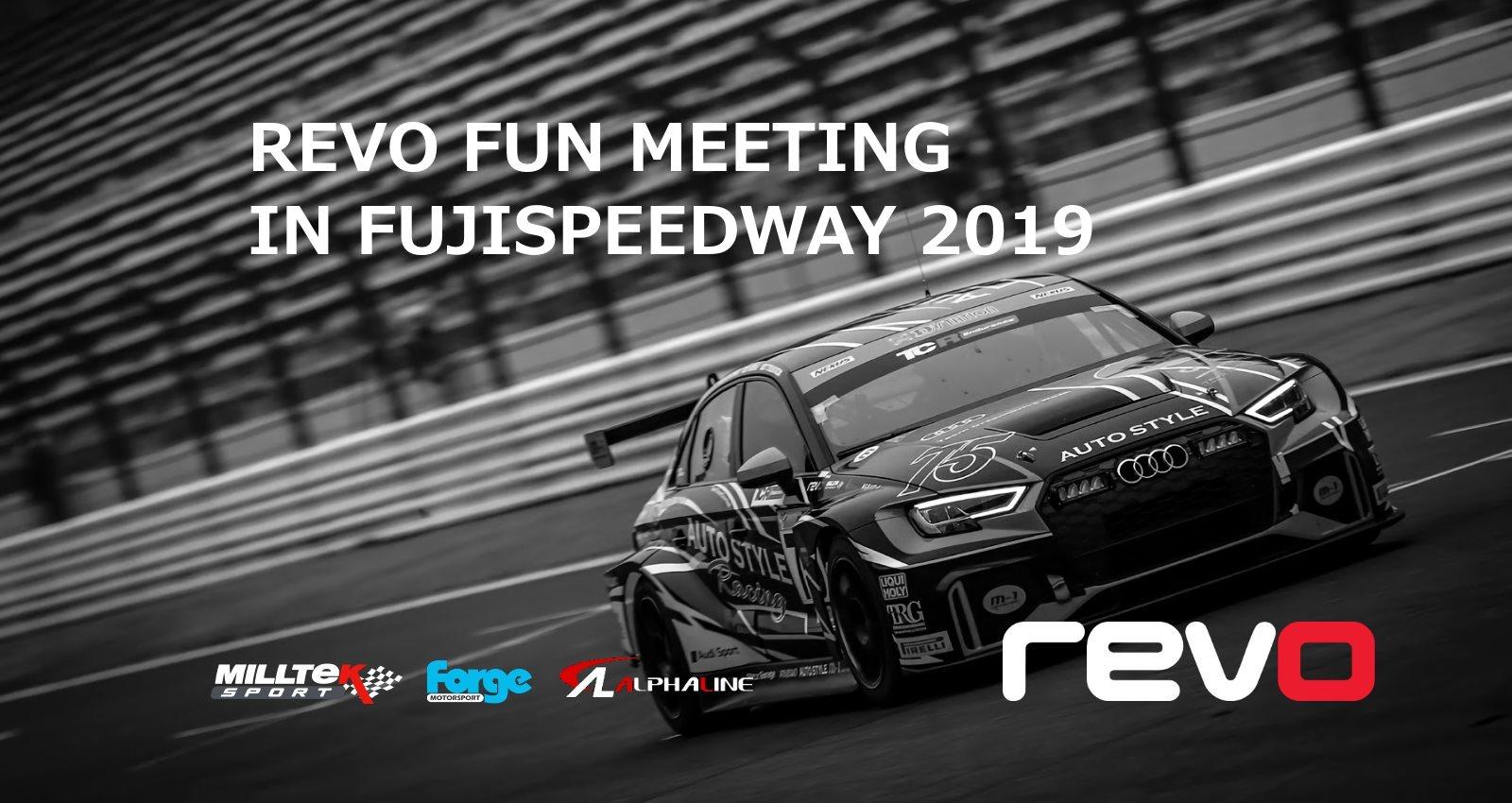 REVO FUN MEETING IN FUJISPEEDWAY 2019